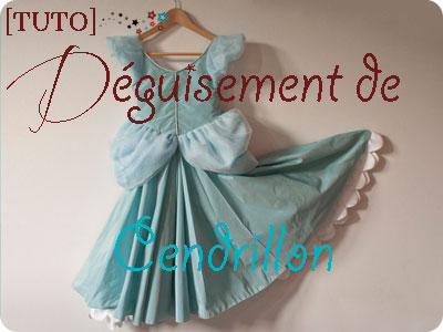 tuto robe Cendrillon